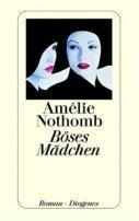 Amélie Nothomb: Böses Mädchen