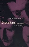 Lutz Rathenow: Sísyphos