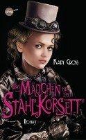 Kady Cross: Das Mädchen mit dem Stahlkorsett