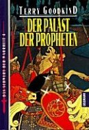 Terry Goodkind: Der Palast der Propheten