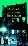 Michael Crichton: Endstation