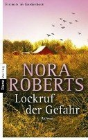 Nora Roberts: Lockruf der Gefahr