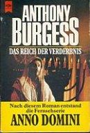 Anthony Burgess: Das Reich der Verderbnis