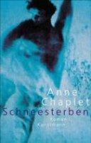 Anne Chaplet: Schneesterben