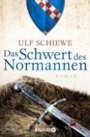 Ulf Schiewe: Das Schwert des Normannen