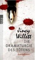 Jincy Willett: Die Dramaturgie des Tötens