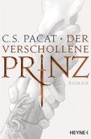 C. S. Pacat: Der verschollene Prinz