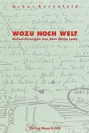 Oskar Rosenfeld: Wozu noch Welt