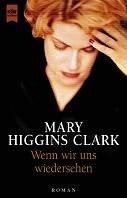 Mary Higgins Clark: Wenn wir uns wiedersehen