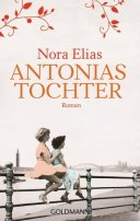 Nora Elias: Antonias Tochter