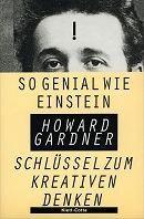 Howard Gardner: So genial wie Einstein