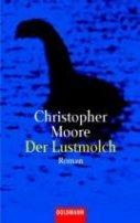 Christopher Moore: Der Lustmolch