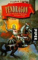 Stephen Lawhead: Pendragon - Artus auf dem Weg zum heiligen Gral