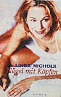 Linda Nichols: Nägel mit Köpfen