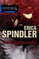 Erica Spindler: Der Engelmörder