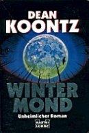 Dean Koontz: Wintermond