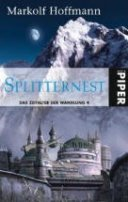 Markolf Hoffmann: Splitternest