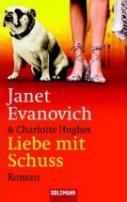 Janet Evanovich: Liebe mit Schuss