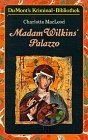 Charlotte MacLeod: Madam Wilkins' Palazzo