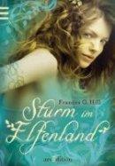 Frances G. Hill: Sturm im Elfenland