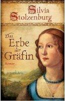 Silvia Stolzenburg: Das Erbe der Gräfin