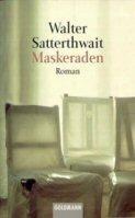 Walter Satterthwait: Maskeraden