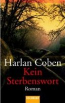 Harlan Coben: Kein Sterbenswort