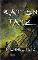 Michael Tietz: Rattentanz