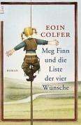 Eoin Colfer: Meg Finn und die Liste der vier Wünsche