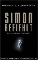 Frank Lauenroth: Simon befiehlt