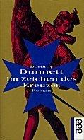 Dorothy Dunnett: Im Zeichen des Kreuzes