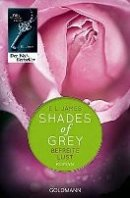 E. L. James: Shades of Grey - Befreite Lust
