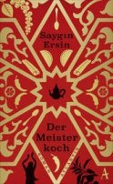 Saygin Ersin: Der Meisterkoch