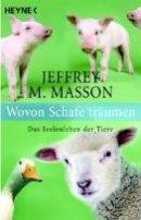 Jeffrey M. Masson: Wovon Schafe träumen
