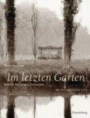 Peter Andreas: Im letzten Garten