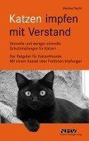 Monika Peichl: Katzen impfen mit Verstand