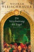 Wolfram Fleischhauer: Die Verschwörung der Engel