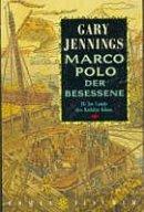 Gary Jennings: Marco Polo: Im Lande des Kubilai Khan