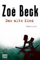Zoë Beck: Das alte Kind