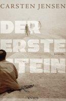 Carsten Jensen: Der erste Stein
