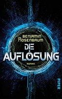 Benjamin Rosenbaum: Die Auflösung