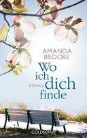 Amanda Brooke: Wo ich dich finde