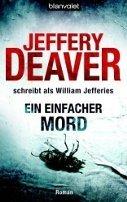 Jeffery Deaver: Ein einfacher Mord