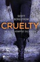 Scott Bergstrom: Cruelty