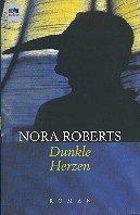 Nora Roberts: Dunkle Herzen