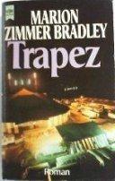Marion Zimmer Bradley: Trapez