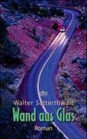 Walter Satterthwait: Wand aus Glas