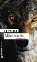 J. J. Preyer: Mörderseele