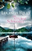 Lucinda Riley: Die Sturmschwester
