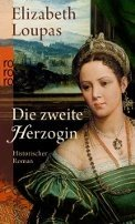 Elizabeth Loupas: Die zweite Herzogin